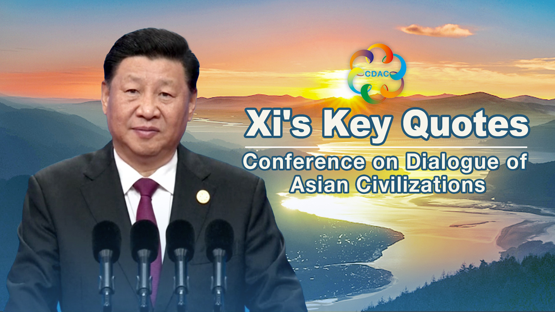 Citaten Strijd Xi : Xi s key quotes from conference on dialogue of asian civilizations