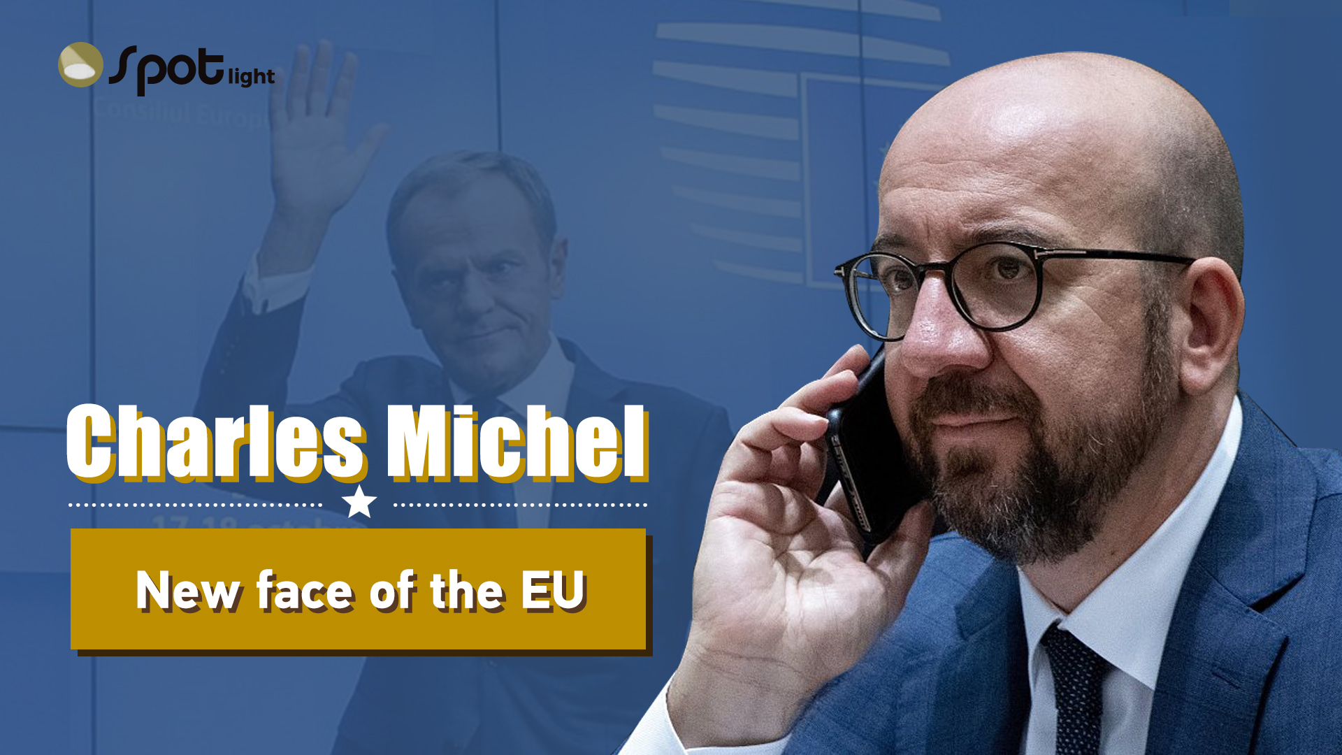 In The Spotlight: Charles Michel, new face of the EU - CGTN