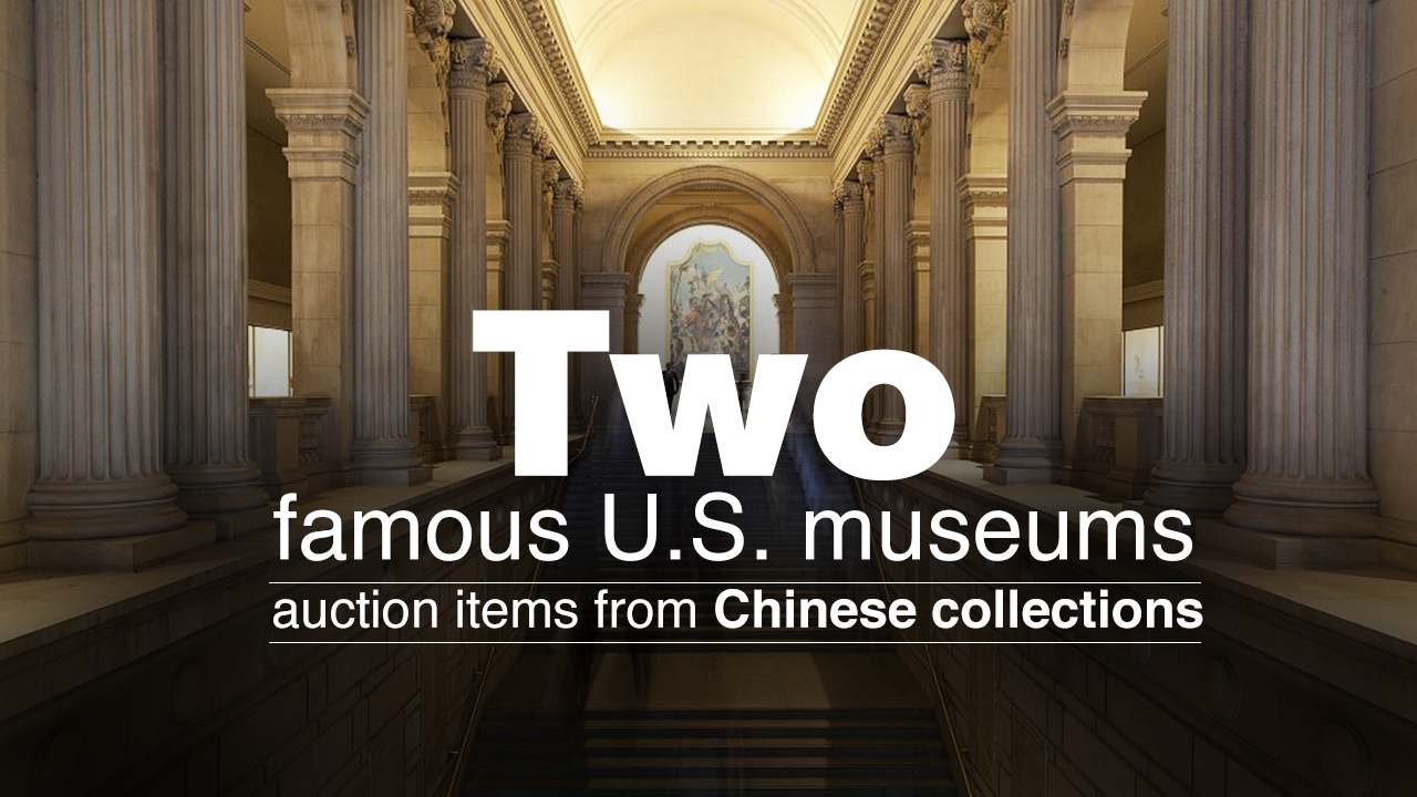 Two famous U S  museums auction items from Chinese